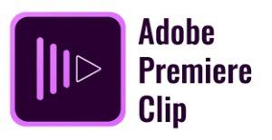 Adobe Premiere Clip』